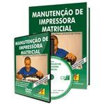 Curso Manutenção de Impressora Matricial em Livro e DVD