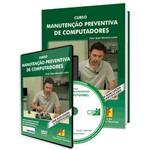Curso Manutenção Preventiva de Computadores em Livro e DVD