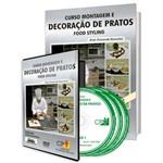 Curso Montagem e Decoração de Pratos - Food Styling em Livro e DVD