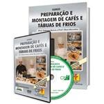 Curso Preparação e Montagem de Cafés e Tábuas de Frios em Livro e DVD