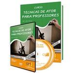 Curso Técnicas de Ator para Professores em Livro e DVD