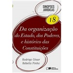 Da Organização do Estado, dos Poderes e Histórico das Constituições - Sinopses Jurídicas 18