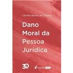 Dano Moral da Pessoa Jurídica - 2018