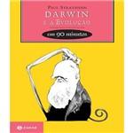 Darwin e a Evolucao em 90 Minutos