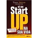 De um Startup na Sua Vida - Saraiva
