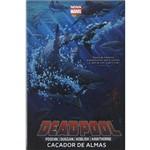 Deadpool - Cacador de Almas - 1ª Ed.