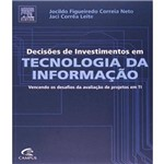 Decisoes de Investimentos em Tecnologia da Informacao