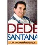 Dedé Santana um Trapalhão de Deus