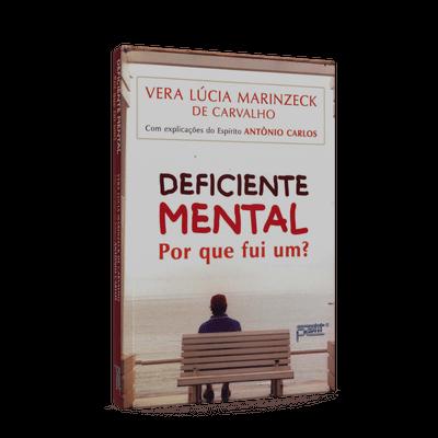 Deficiente Mental - por que Fui Um?