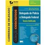 Delegado de Policia e Delegado Federal - Teoria Unificada - Saraiva