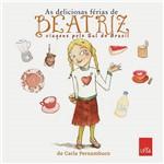 Deliciosas Férias de Beatriz, As: Viagens Pelo Sul do Brasil