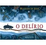 Delirio, o - Cia das Letrinhas