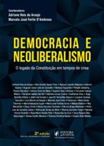 Democracia e Neoliberalismo: o Legado da Constituição em Tempos de Crise (2019)