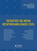 Desafios da Nova Responsabilidade Civil (2019)