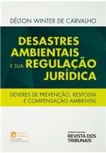 Desastres Ambientais e Sua Regulação Jurídica