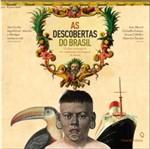 Descobertas do Brasil, as - Casa da Palavra