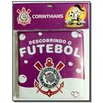 Descobrindo o Futebol - Corinthians - Livro de Ban