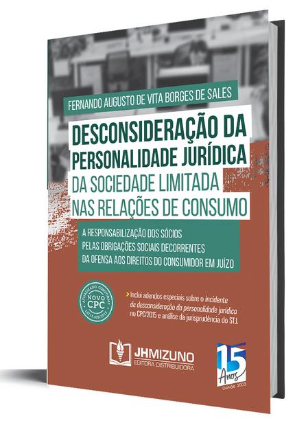 Desconsideração da Personalidade Jurídica da Sociedade Limitada Nas Relações de Consumo