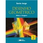 Desenho Geometrico Ideias e Imagens 2 - Saraiva