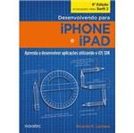Desenvolvendo para Iphone e Ipad - Novatec