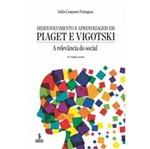 Desenvolvimento e Aprendizagem em Piaget e Vigotski - Summus