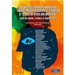 """Desenvolvimento Humano, """"Indústrias Criativas"""", Favelas e """"os Estatutos do Homem"""""""