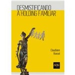 Desmistificando a Holding Familiar