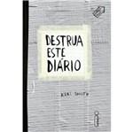 Destrua Este Diario - Capa Cinza - Intrinseca