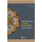 Desvelando a Alma Brasileira - Psicologia Junguiana e Raízes Culturais