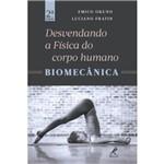 Desvendando a Fisica do Corpo Humano / Okuno