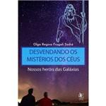 Desvendando os Mistérios dos Céus: Nossos Heróis das Galáxias