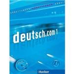 Deutsch.com 1 - Arbeitsbuch Mit Audio-Cd