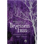 Dezesseis Luas - Beautiful Creatures Vol. 1