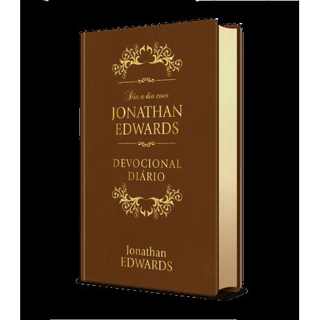 Dia a Dia com Jonathan Edwards   Edição Luxo