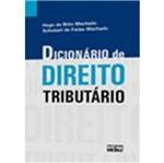 Dicionário de Direito Tributário