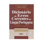 Dicionário de Erros Correntes da Língua Portuguesa - 4ª Edição 2003