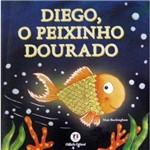 Diego, o Peixinho Dourado - Conforme a Nova Ortografia da Língua Portuguesa