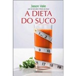 Dieta do Suco, a - Larousse