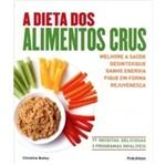 Dieta dos Alimentos Crus, a - Publifolha