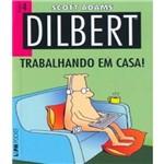 Dilbert - Trabalhando em Casa! - Vol 04 - Pocket