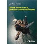 Dir.Internacional,Petroleo e Desenvolvimento 1º Ed
