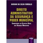 Direito Administrativo da Segurança e Poder Municipal