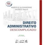 Direito Administrativo Descomplicado - 25 Ed