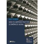 Direito Administrativo Econômico Geral - Série Idp 1ª Ed.