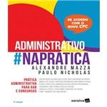 Direito Administrativo #napratica - 03 Ed