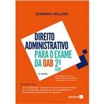 Direito Administrativo para o Exame da OAB 2ª Fase