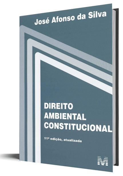 Direito Ambiental Constitucional - 11ª Edição