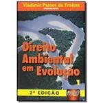 Direito Ambiental em Evolucao - Volume 1