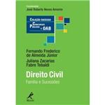 Direito Civil: Família e Sucessões - Coleção Sucesso - Concursos Públicos e OAB