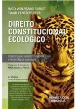 Direito Constitucional Ecologico 6ª Edição